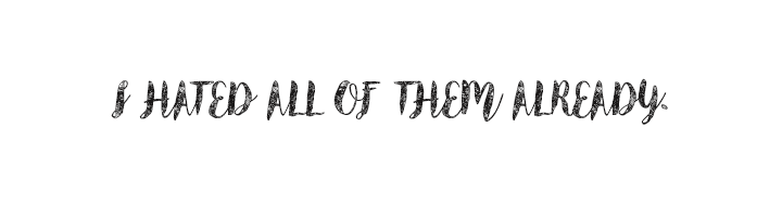i_hated_all-ofthem